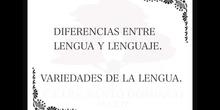 SECUNDARIA. 3º ESO. DIFERENCIAS ENTRE LENGUAJE Y LENGUA Y VARIEDADES DE LA LENGUA. LENGUA. MÓNICA