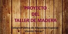 """PROYECTO TALLER de MADERA """"Conoce tus herramientas del Taller"""""""