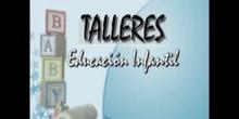 TALLERES EN EDUCACIÓN INFANTIL - CEIP JUAN GRIS de MADRID