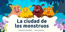 LA CIUDAD DE LOS MONSTRUOS
