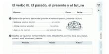 El verbo III: Pasado, presente y futuro.