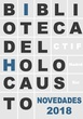BIBLIOTECA DEL HOLOCAUSTO - NOVEDADES 2018
