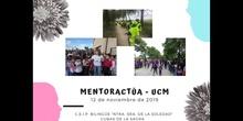 """Programa de visita MentorActúa - UCM. C.E.I.P. Bilingüe """"Ntra. Sra. de la Soledad"""" 12 de noviembre de 2019"""