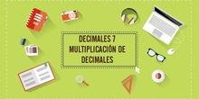 LOS DECIMALES 7. MULTIPLICACIÓN DE DECIMALES