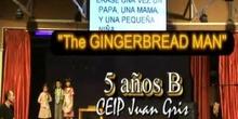 The GINGERBREAD MAN 5 años B CEIP Juan Gris de Madrid
