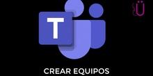 Crear equipos en TEAMS