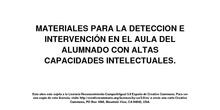 MATERIALES PARA LA DETECCIÓN E INTERVENCIÓN EN EL AULA CON ALUMNOS CON ALTAS CAPACIDADES INTELECTUALES