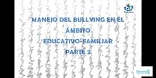 Manejo del bullying en el ámbito escolar-familiar 2