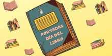 PORTADAS DIA DEL LIBRO 2021 CEIP SÉNECA (COSLADA)