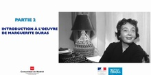 Marguerite Duras: l'anticolonialisme d'Un barrage contre le Pacifique - Partie 2 Introduction à l'oeuvre de Duras