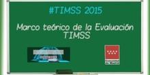 3.Tendencias en Matemáticas y Ciencias (TIMSS 2015).  Marco teórico de la Evaluación TIMSS. Oliver Neuschmidt.