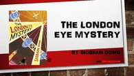 The London Eye Mystery Quiz