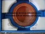 Creación de entornos 3D aplicados a la Conservación y Restauración de Bienes Culturales