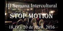 Stop Motion.- Semana Intercultural.- 2016