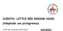 Cuento adaptado con pictogramas Little Red Riding Hood
