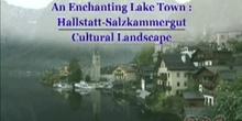 An Enchanting Lakeside Town: Hallstatt-Salzkammergut Cultural Landscape: UNESCO Culture Sector