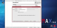 MAX 10.0 - Configuración de una cuenta de correo con Thunderbird