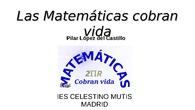 Las Matemáticas cobran vida