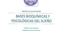 Bases bioquímicas y psicológicas del sueño