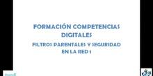 """Competencias digitales """"Filtros parentales y seguridad en la red"""" 1"""