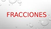EXPLICACIÓN FRACCIONES 3º PRIMARIA