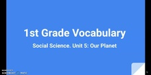 Vocabulary SS Unit 5 Our planet