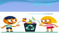 Recycling in the school - 2nd grade primary (curso IN-22) JULIO 2018