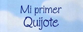 Aleluyas de Marcela y sus amores. Mi primer Quijote.