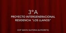 """Proyecto Intergeneracional """"Los Llanos"""" 3ºA"""