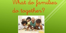 What families do