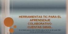 """""""Herramientas TIC para aprendizaje colaborativo: cuentas Gmail"""" por Dª.Isabel Lafuente Reboredo"""