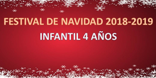 FESTIVAL NAVIDAD 2018 - INFANTIL 4 AÑOS