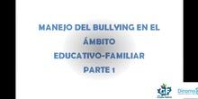 Manejo del bullying en el ámbito escolar-familiar 1