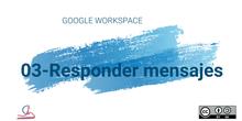 3-Gmail. Responder mensajes