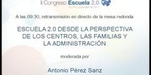 Escuela 2.0 desde la perspectiva de los centros, las familias.