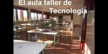 El aula taller de Tecnología