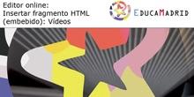 Editor online:Insertar fragmento HTML: Vídeos