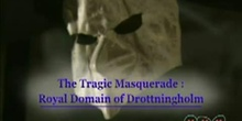 The Tragic Masquerade: Royal Domain of Drottningholm: UNESCO Culture Sector