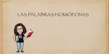 4ºLENGUA. LAS PALABRAS HOMÓFONAS
