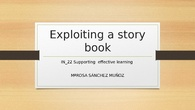 IN 22 Exploiting a Story book ARE YOU MY MOTHER?