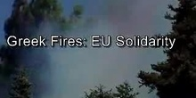 Greek Fires: European solidarity