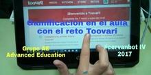 #cervanbot 2017: Gamificación en el aula con el reto Toovari por Grupo AE Advanced Education (grabaciones realizadas por alumn@s)