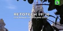 Retotech 19/20 CEIP Manuel Bartolomé Cossío