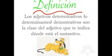 ADJETIVOS DETERMINATIVOS DEMOSTRATIVOS