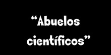 Abuelos científicos