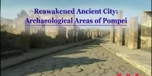 Reawakened Ancient City: Archaeological Areas of Pompeii: UNESCO Culture Sector