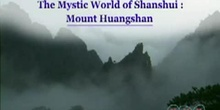 The Mystic World of Shanshui: Mount Huangshan: UNESCO Culture Sector