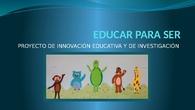Proyecto Educar Para Ser CEIP Miraflores