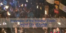 Procession of the Buddhist Tooth: Sacred City of Kandy: UNESCO Culture Sector