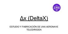 Delta X: estudio y fabricación de una aeronave teleidirigda